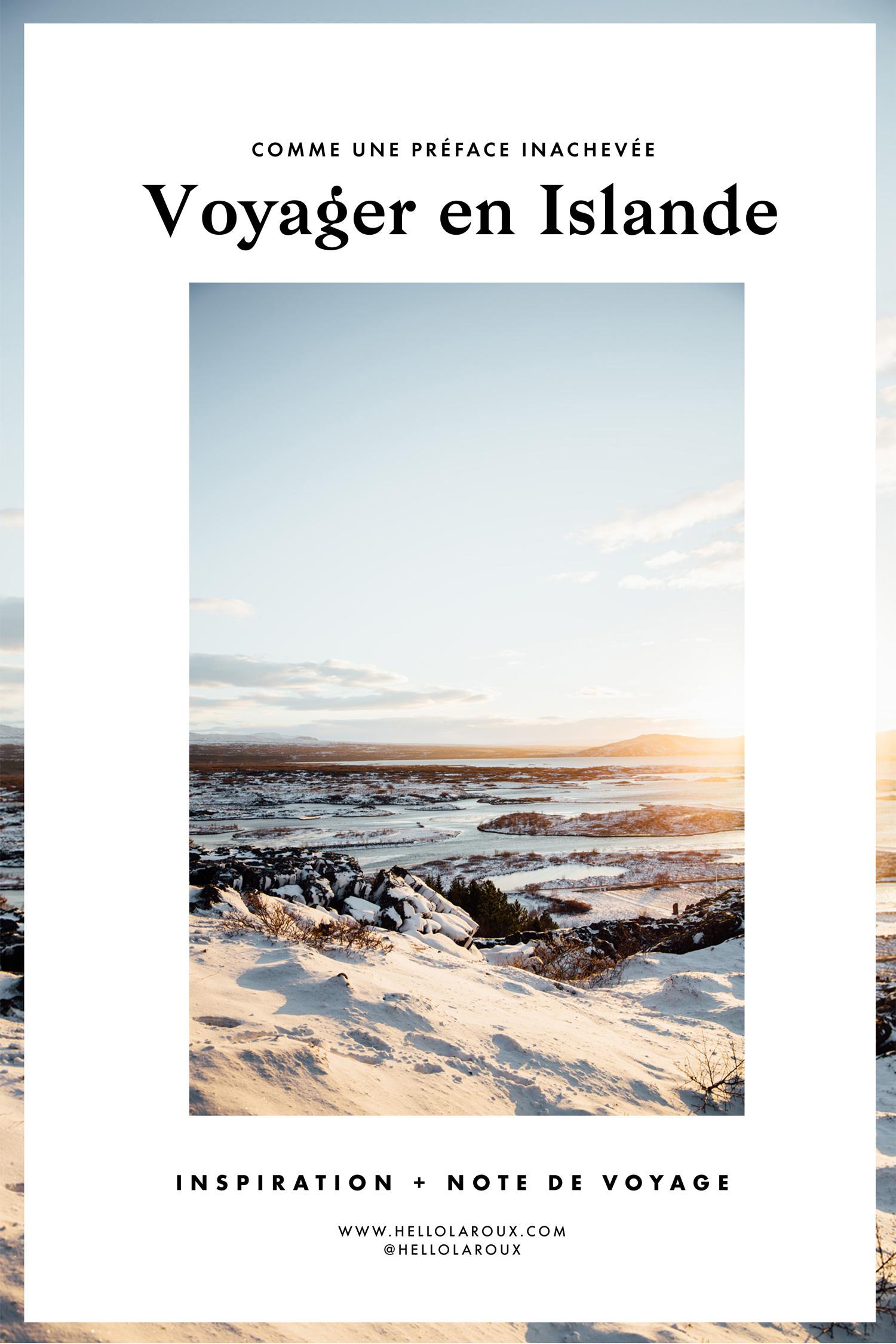 voyager en Islande, inspiration, note de voyage et conseils pratique pour un road trip en Islande