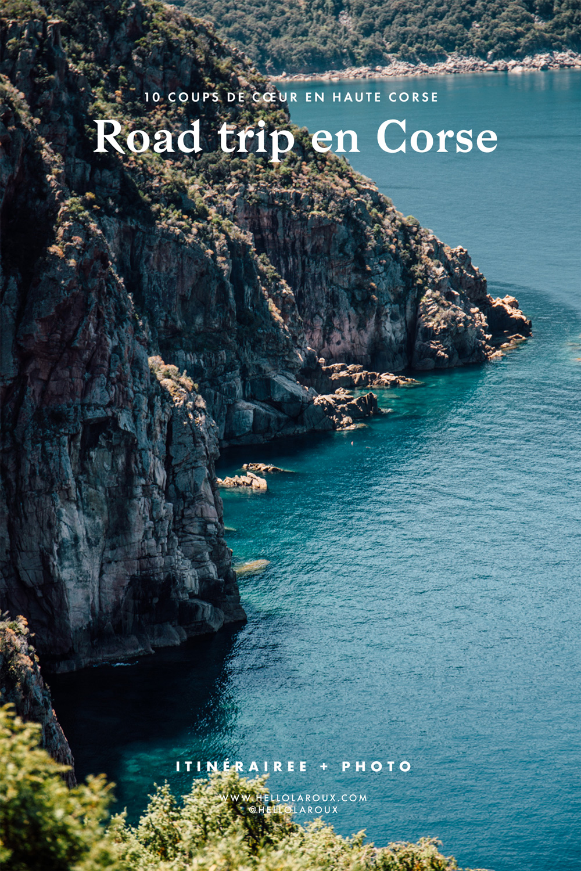 Notre itinéraire pour un road trip d'une semaine en Haute-Corse