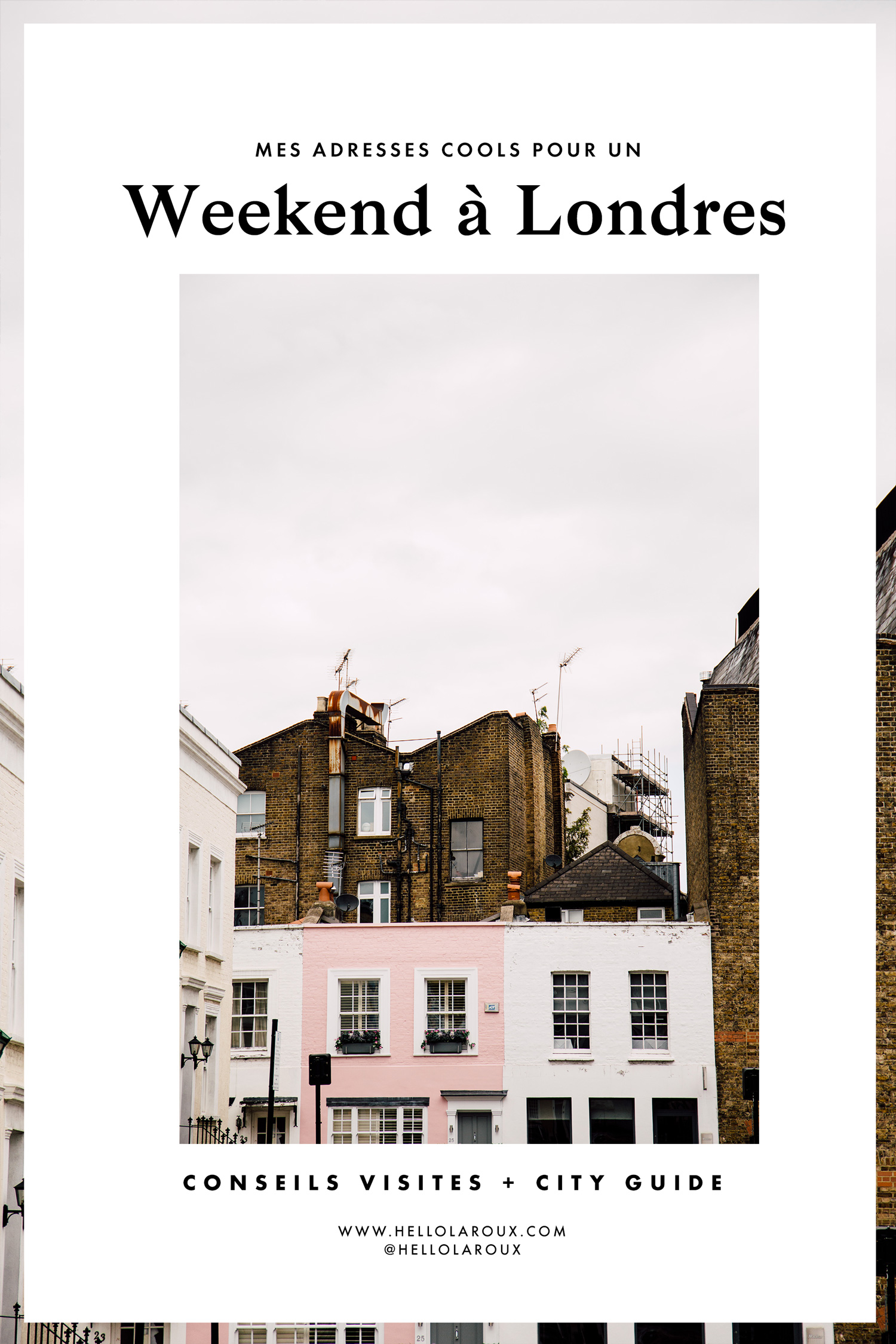 Adresses cools pour un weekend à Londres