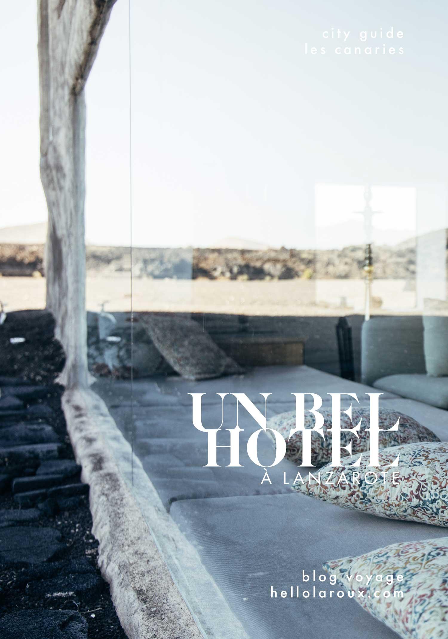 Hotel de Charme à Lanzarote, la plus volcanique des îles Canaries