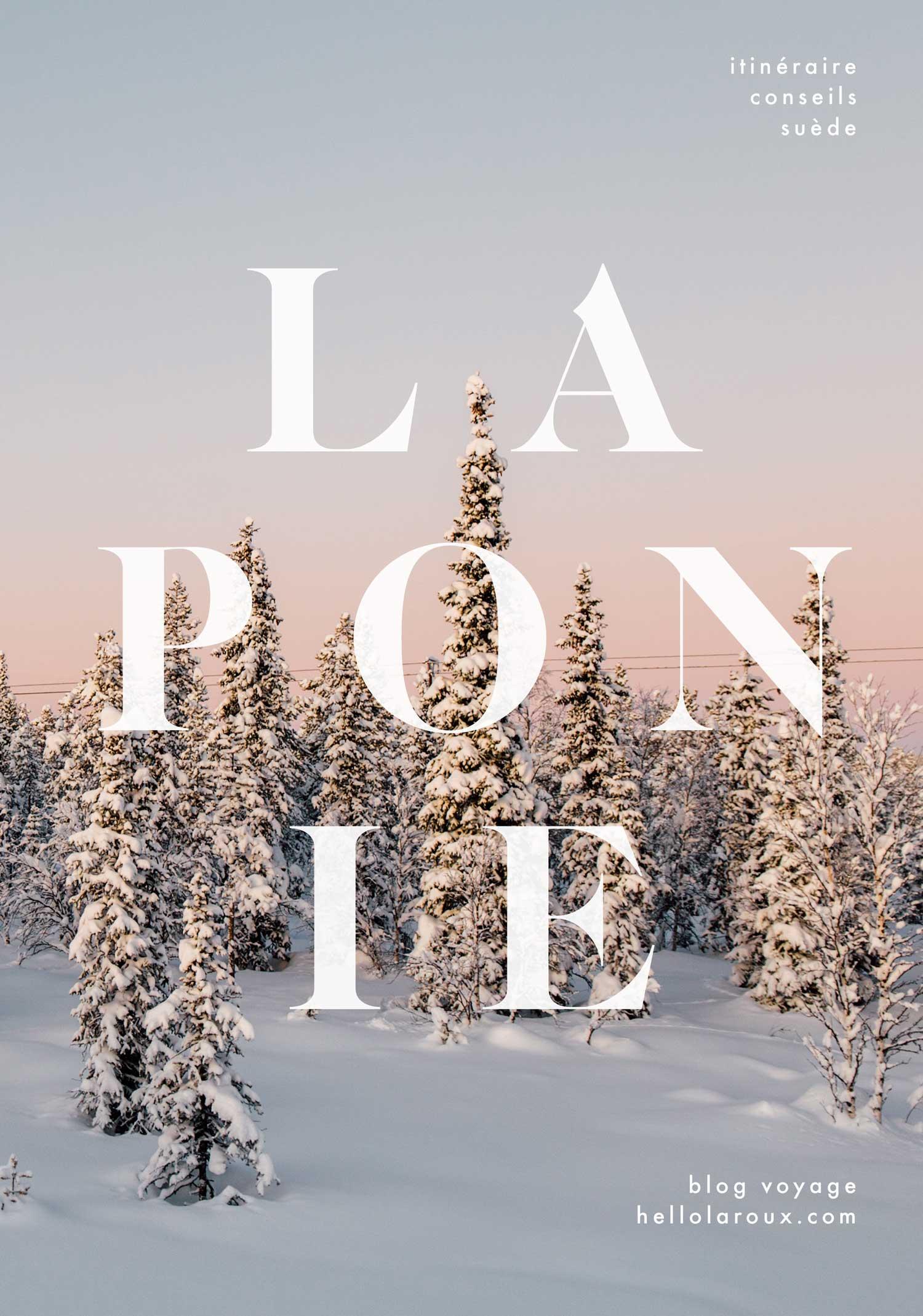 Voyage en Laponie suédoise : itinéraire, conseils, que faire pour une semaine