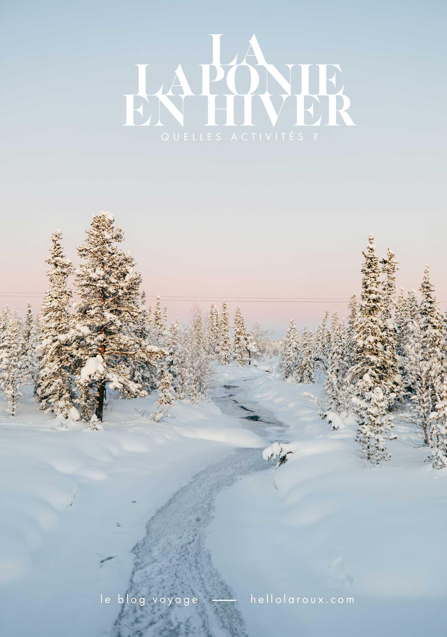 Organiser son voyage en Laponie en hiver