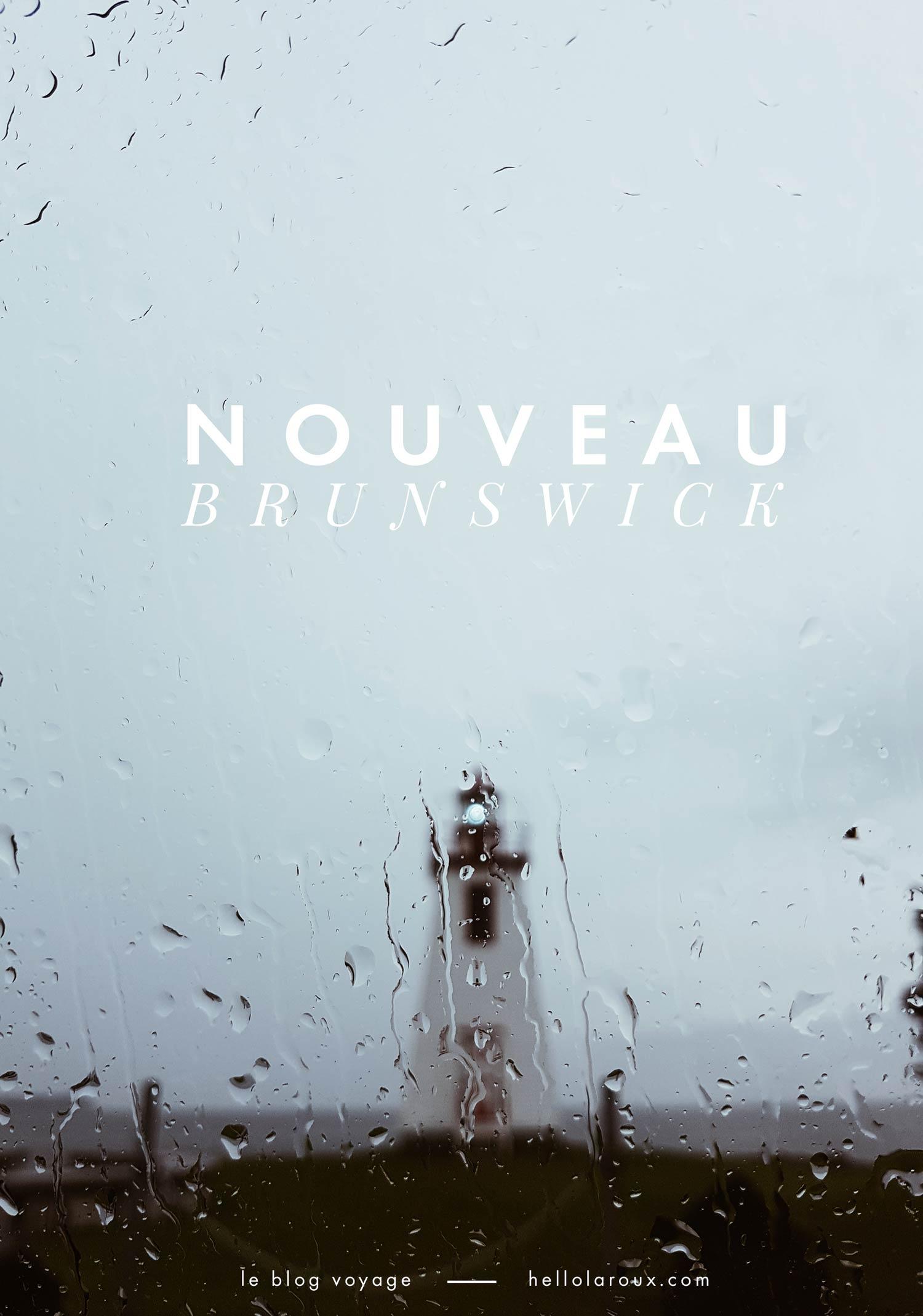 voyage au nouveau brunswick blog