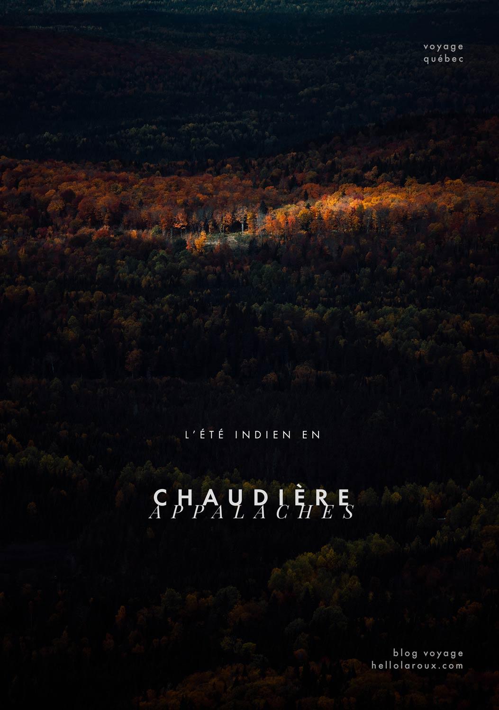 été indien au Canada : découverte et randonnée en Chaudière-Appalaches