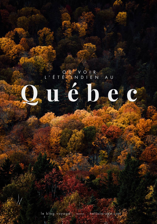 où voir l'été indien au Québec ? Blog voyage
