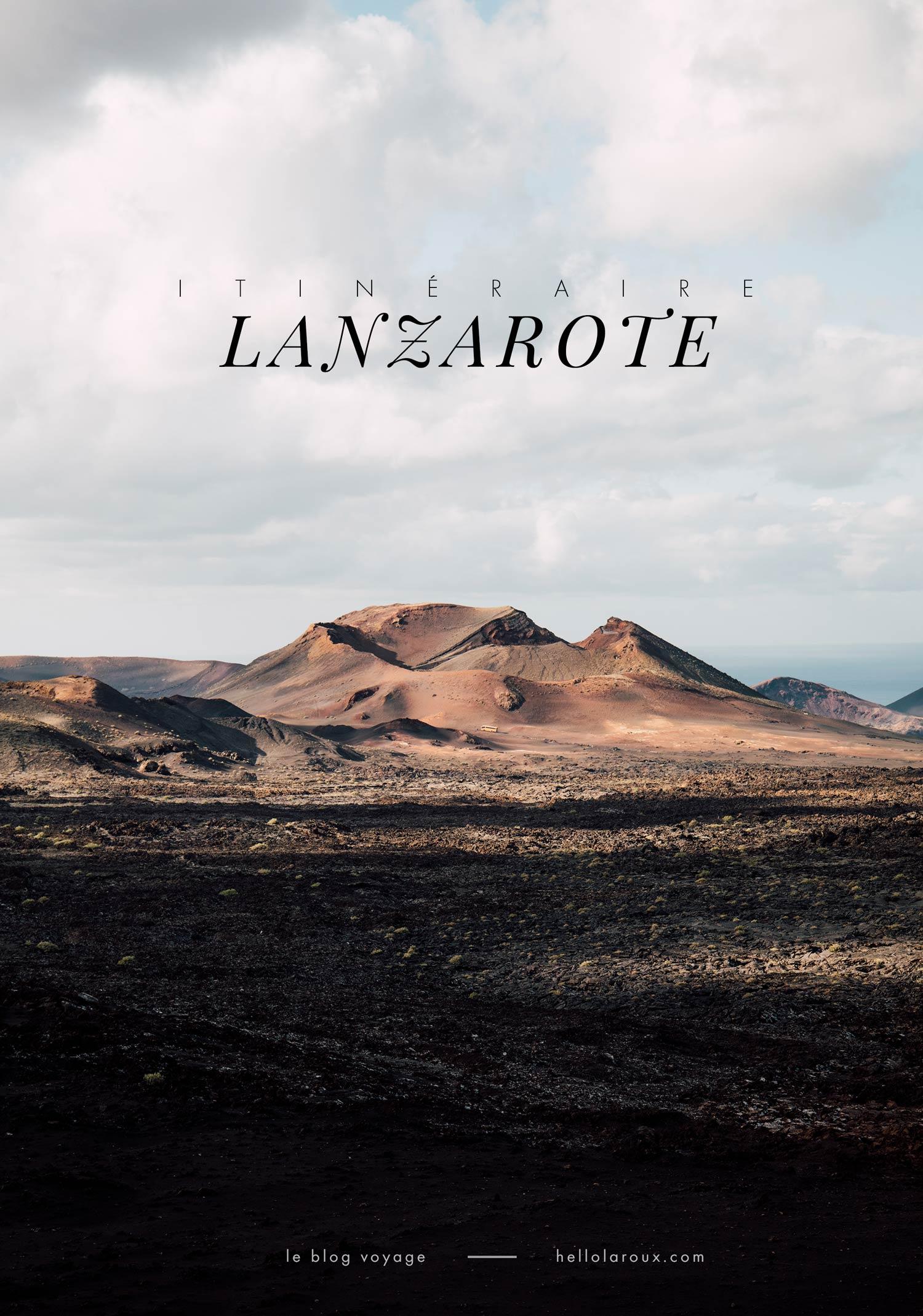 quel itinéraire pour road trip à Lanzarote ?