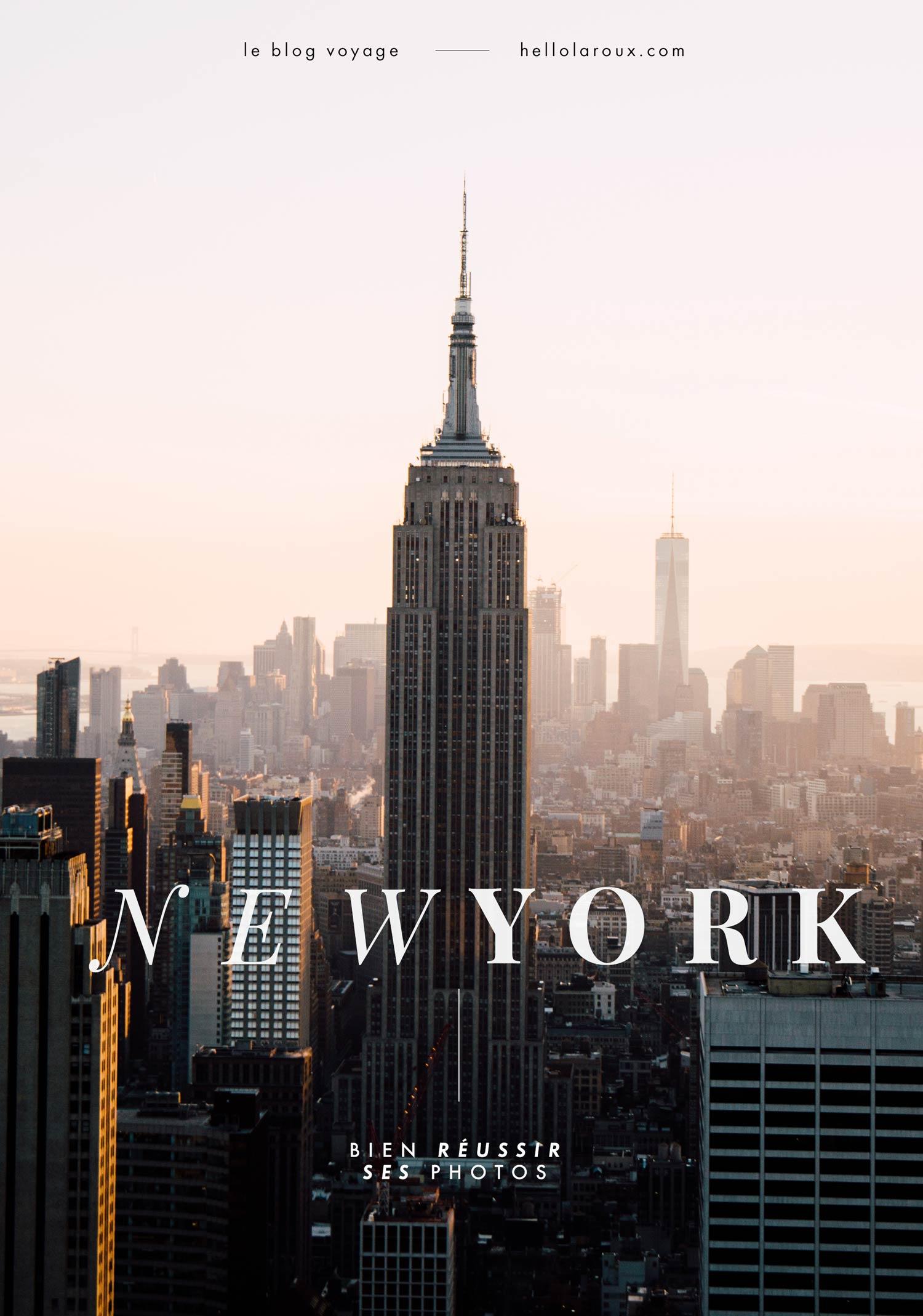 réussir ses photos de New-York ; conseils et blog