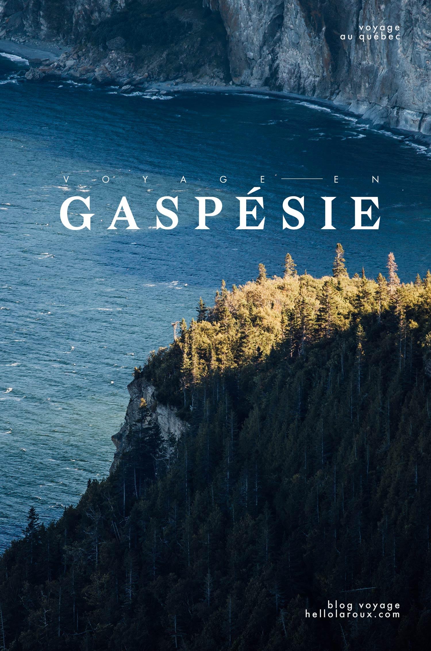 voyage en Gaspésie : blog, photo et conseils
