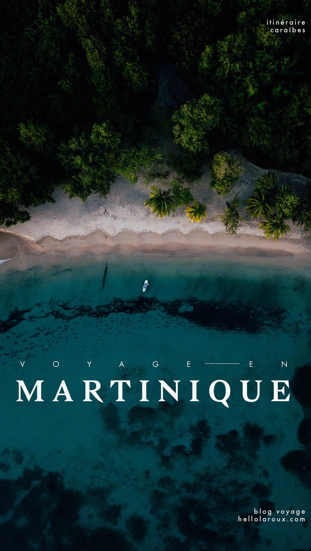 voyager en Martinique : itinéraire et blog voyage