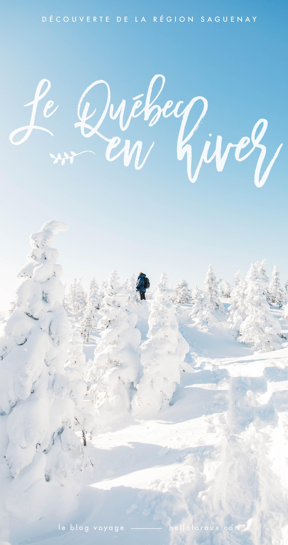 le Québec en hiver au Saguenay-blog