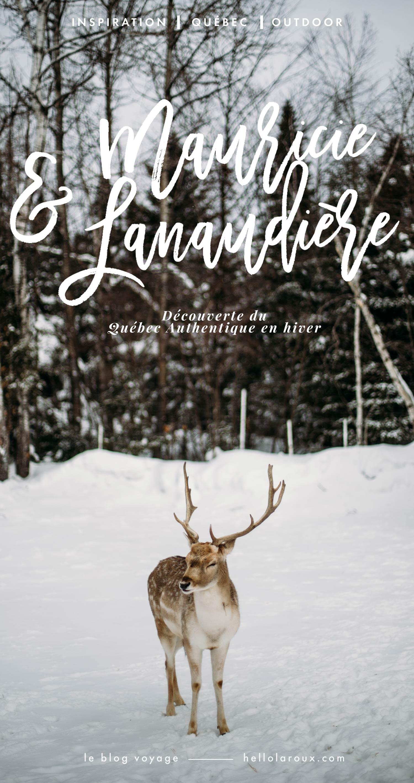 séjour d'hiver Mauricie et Lanaudière Québec