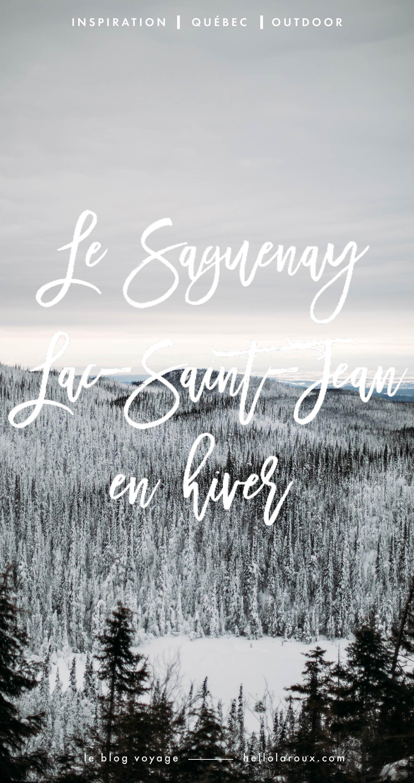 le Saguenay-Lac-Saint-Jean en hiver : blog voyage