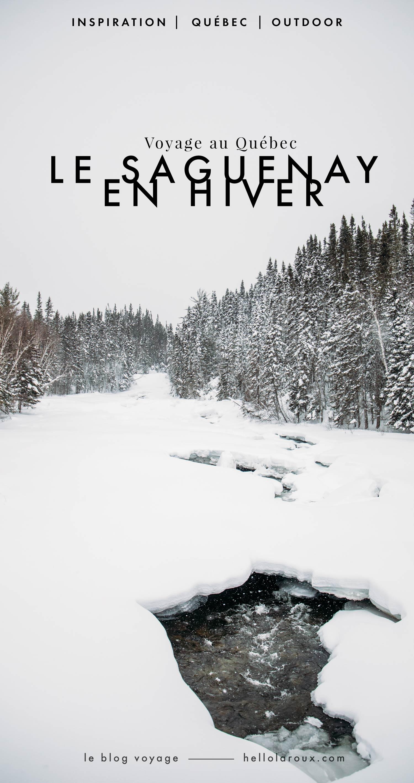 voyage au Québec : voir le Saguenay en hiver