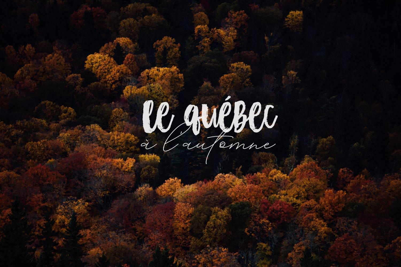 voir le Québec automne