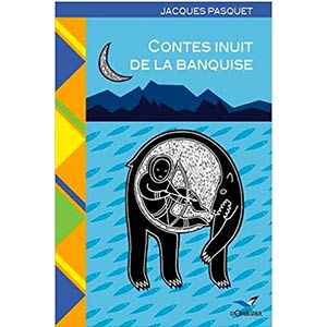contes inuit de la banquise amazon