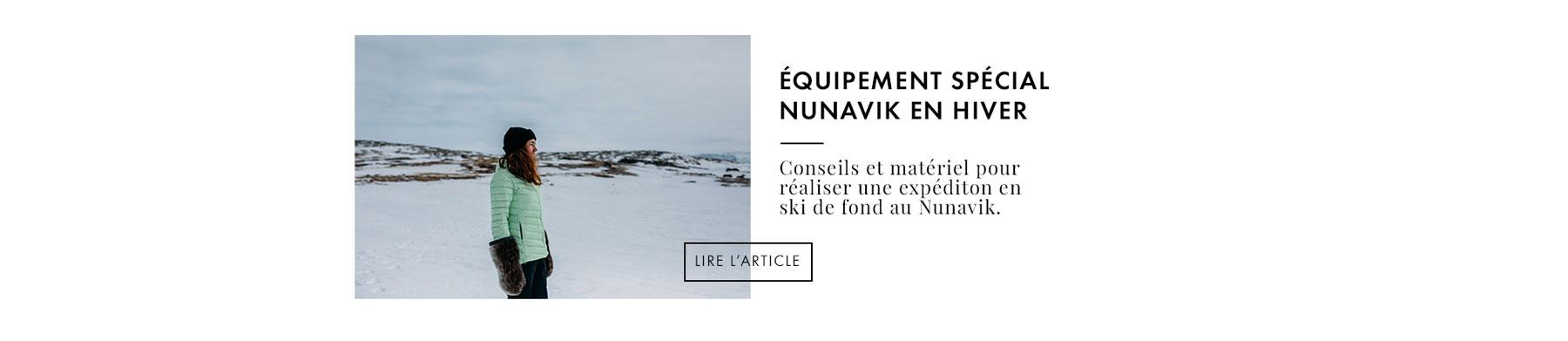 équipement expédition Nunavik