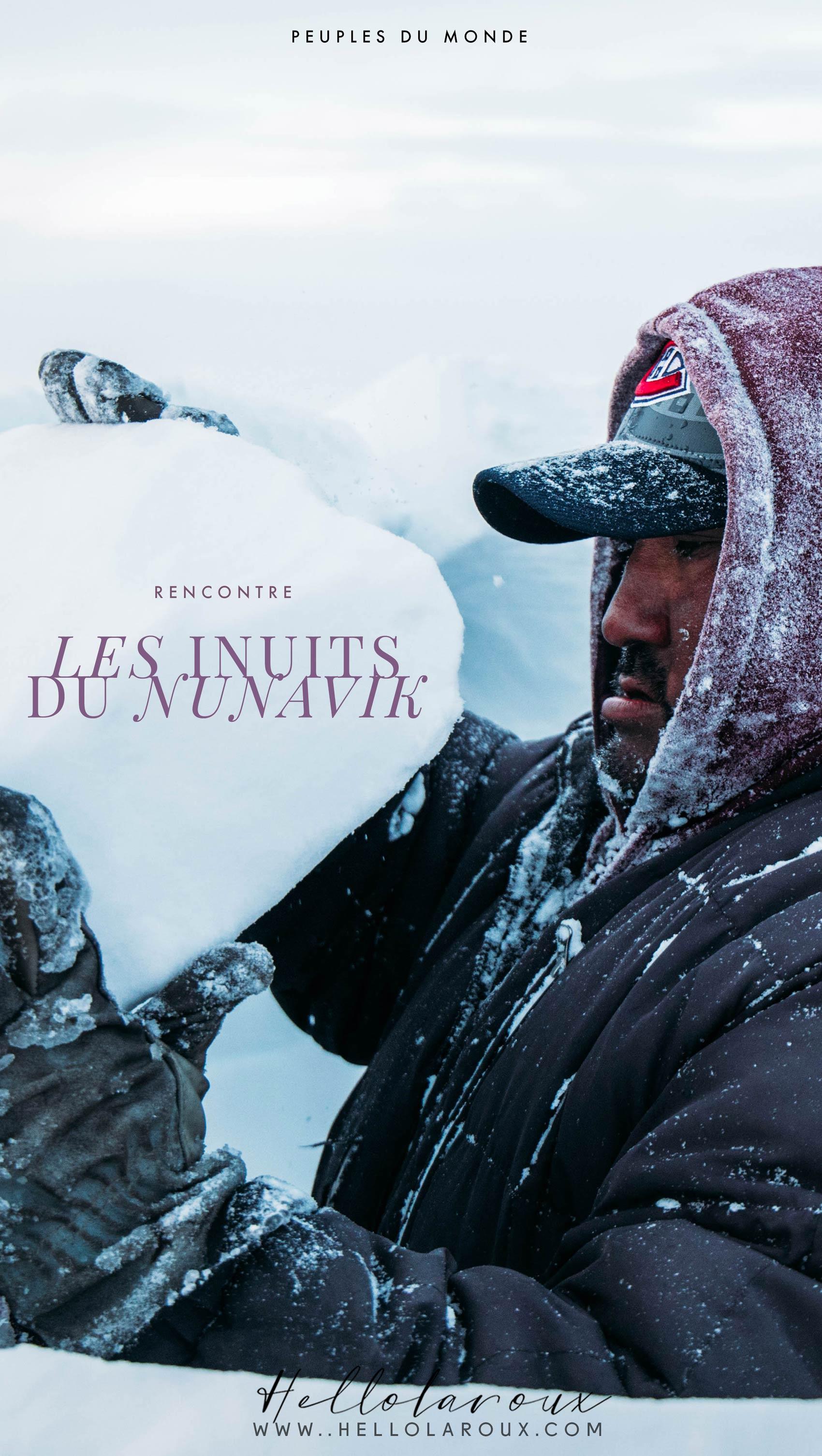 rencontre inuits au Nunavik Québec
