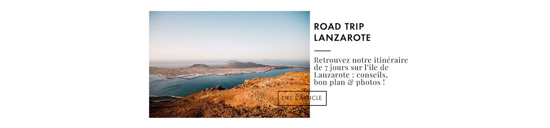 visiter Lanzarote Canaries, que faire ?