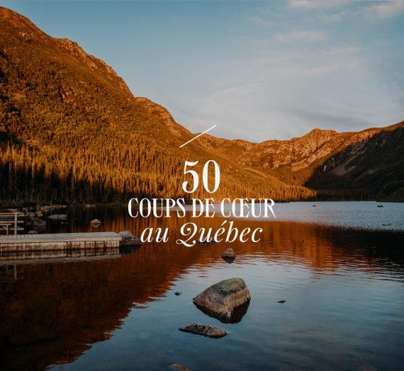 Vacances au Québec — 50 coups de cœur pour voyager local !