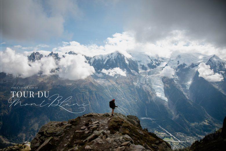 Tour du Mont Blanc — tout savoir sur le mythique GR® alpin