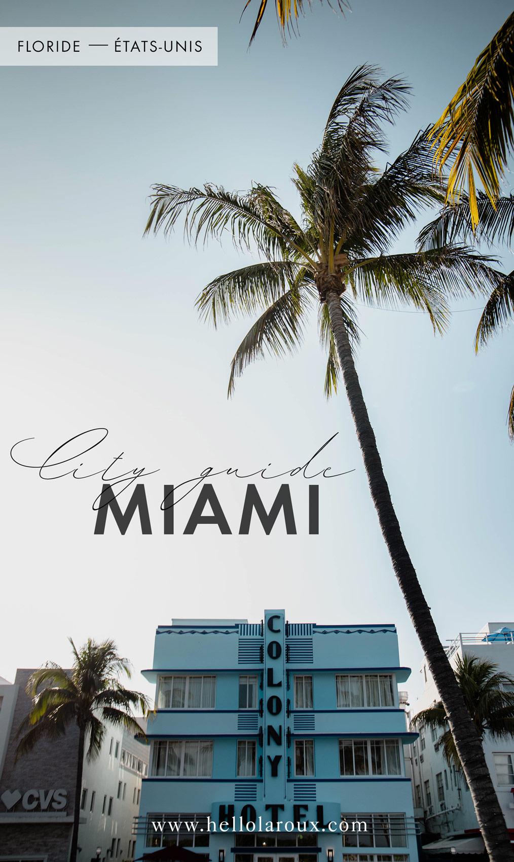 city guide que faire à Miami blog