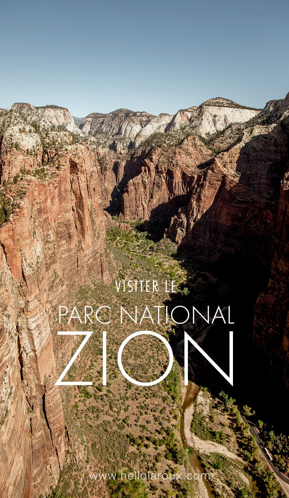 visiter le parc national de zion utah blog