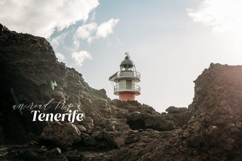 Canaries | Que faire sur l'île de Tenerife en 7 jours ?
