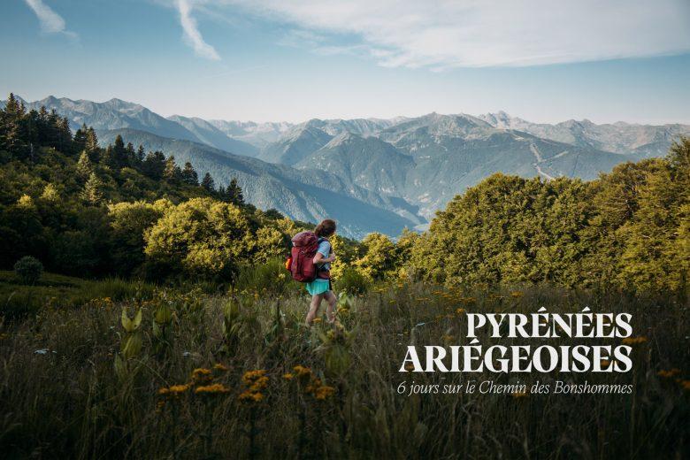 GR 107 | Randonnée en Ariège sur le chemin des Bonshommes