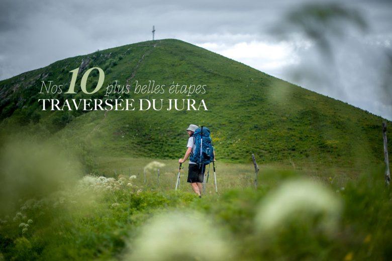 Montagnes du Jura — Les 10 plus belles étapes de la GTJ