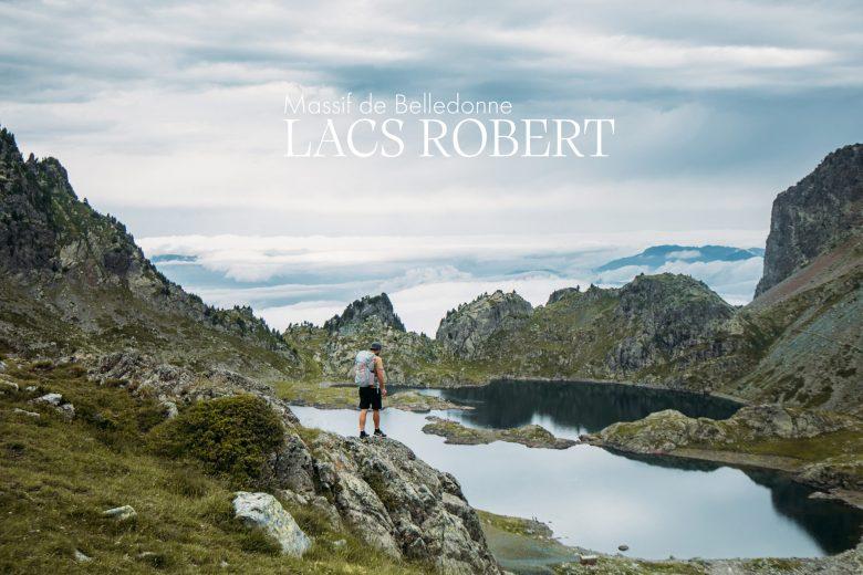 Belledonne | Randonnée des Lacs Robert depuis Chamrousse